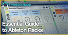 Essential Guide To Ableton Racks