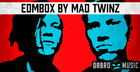 EDMBOX by Mad Twinz