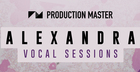 Alexandra Vocal Sessions
