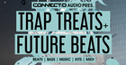 Trap Treats & Future Beats