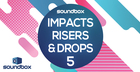 Impacts, Risers & Drops 5