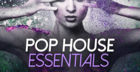 Pop House Essentials