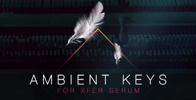 Ambient Keys for Xfer Serum