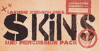 Bashiri Johnson Presents - Skins