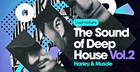 Harley & Muscle Present The Sound Of Deep House Vol 2