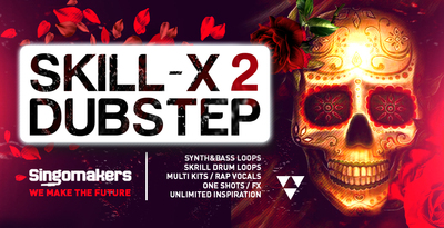 Singomakers skill x dubstep2 synth bass loops skrill drum loops multi kits  rap vocals one shots 1000 512