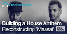 Building a House Anthem - Reconstructing 'Maasai'