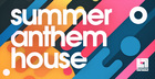 Summer Anthem House