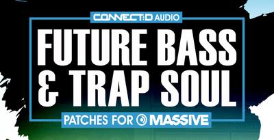 Future Bass & Trap Soul Patches