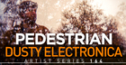 Pedestrian Dusty Electronica
