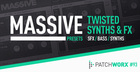 Twisted Synths & Fx - Massive Presets