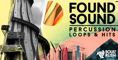 Found Sound Percussion Hits and Loops Volume Two