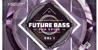 Future Bass For Spire Vol. 1