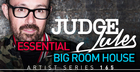 Judge Jules - Essential Bigroom House