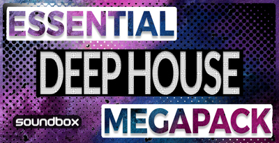 Essential Deep House Mega Pack