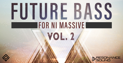 Future Bass For Massive Vol 2