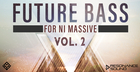 Future Bass For Massive Vol.2