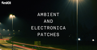 Sm101   ambient and electronica patches   banner 1000x512   out