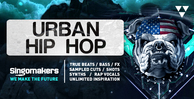 Singomakers urban hip hop true beats bass fx sampled cuts shots synths rap vocals unlimited inspiration 1000 512