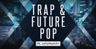 Trap & Future Pop