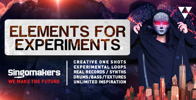 Singomakers elements for experiments creative one shots experimental loops real records synths drums bass textures unlimited inspiration 1000 512