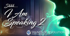 SOR Shhh - I Am Speaking 2