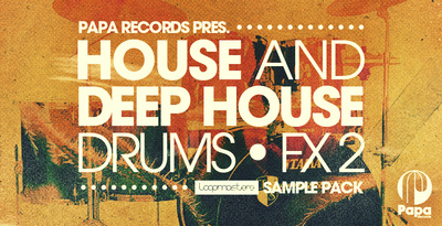 Papa records presents house   deep house drums   fx 2 tech house drums and fx