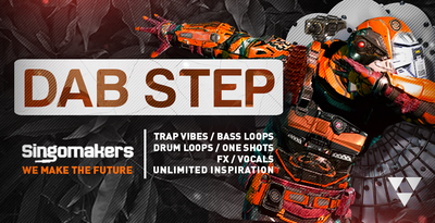 Singomakers dab step trap vibes bass loops drum loops one shots fx vocals unlimited inspiration 1000 512