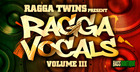 Ragga Vocals Vol. 3