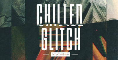 Chilled glitch  experimental drum loops  glitch top loops