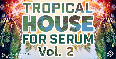 Tropicalhousev2serum1000x512