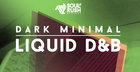 Dark Minimal Liquid D&B