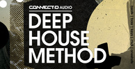 Connectd audio dhm deep house method 1000 512