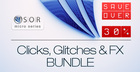 Sor clicks  glicthes   fx bundle 1000x512  30 off