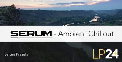 Serum – Ambient Chillout