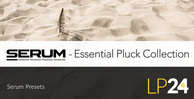 Lp24 serum presets essential pluck collection 1000x512