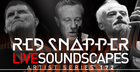 Red Snapper - Live Soundscapes