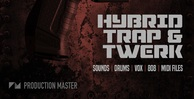 Pm hybrid trap   twerk artwork 1000x512