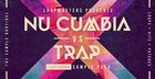 Nu Cumbia vs Trap