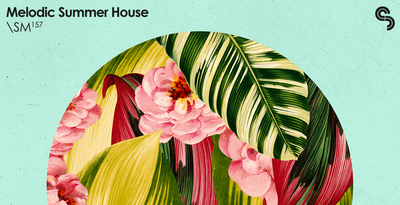 Sm157   melodic summer house   banner 1000x512   out