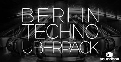 1000 x 512 berlin techno uberpack