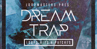 Dream trap  guitar samples  chillout drums  bass   pad loops