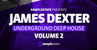 James Dexter Underground Deep House Volume 2