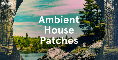 Sm101   ambient house patches   banner 1000x512   out