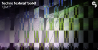 Sm159   techno textural toolkit   banner 1000x512   out