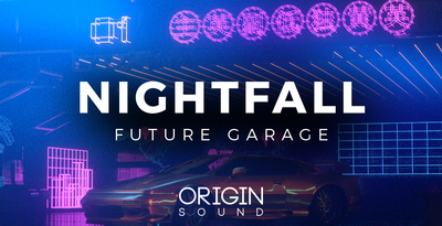 Origin sound night fall future garage drum loops bass for Future garage sample pack