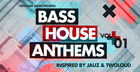 Bass House Anthems Vol.1