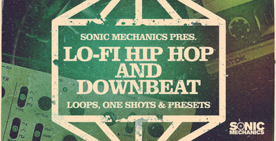 Lo Fi Hip Hop Samples, Downbeat Loops, Grime Synth Loops, Dusty