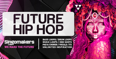 Singomakers future hip hop bass loops drum loops music loops one shots pad chords fx unlimited inspiration 1000 512