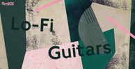 Sm101   lo fi guitars   banner 1000x512   out
